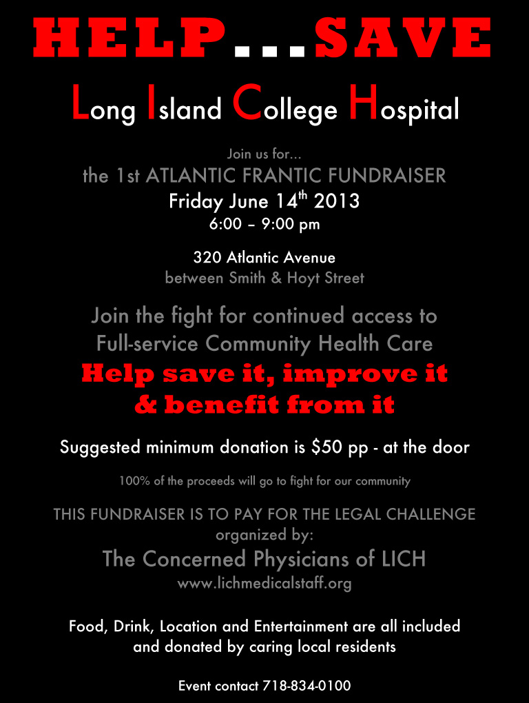 Fundraiser for LICH doctors frantically trying to rescue the dying hospital.